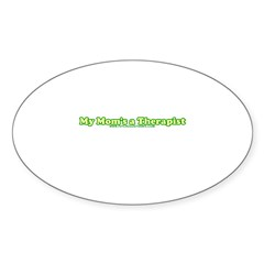 My Mom's A Therapist Oval Sticker (50 pk)