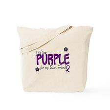 I Wear Purple For My Best Friend 14 Tote Bag