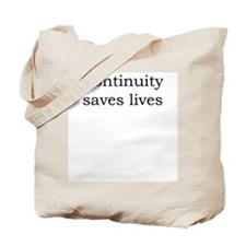 Continuity saves lives Tote Bag