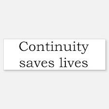 Continuity saves lives Bumper Sticker (10 pk)