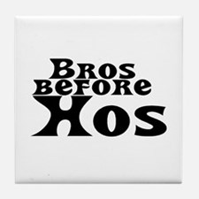 Bros Before Hos Tile Coaster
