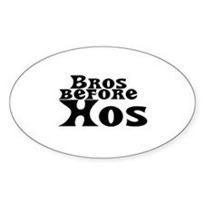 Bros Before Hos Oval Decal