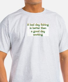 Bad Day Fishing T-Shirt