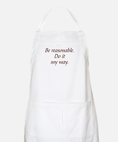 Be Reasonable BBQ Apron
