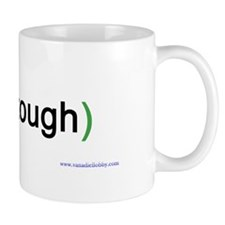 """Very tough"" Mug"