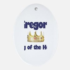 Gregory - King of the House Oval Ornament