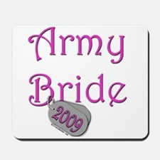 Army Bride (Tags) 2009 Mousepad