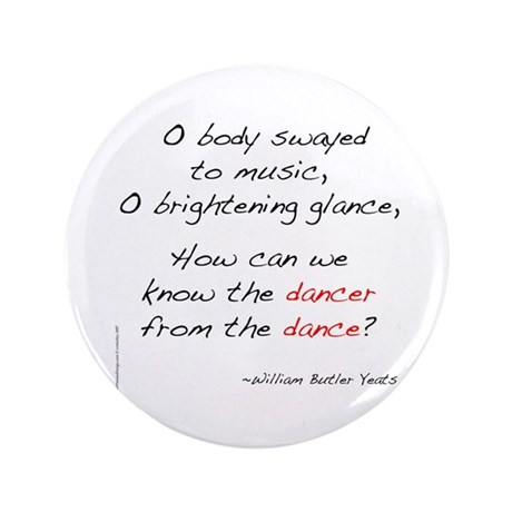 "Yeats On Dance 3.5"" Button"