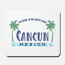Cancun Happy Place - Mousepad