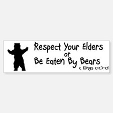 Respect Your Elders Bumper Bumper Bumper Sticker