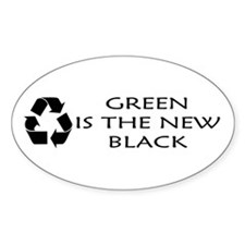 Green is the new Black Oval Decal