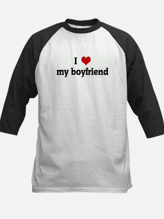 I Love my boyfriend Kids Baseball Jersey
