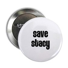 """Save Stacy 2.25"""" Button (100 pack)"""