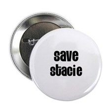 """Save Stacie 2.25"""" Button (100 pack)"""
