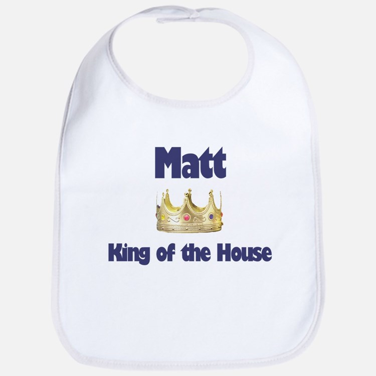Matt - King of the House Bib