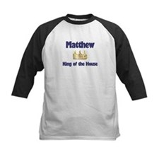 Matthew - King of the House Tee