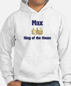 Max - King of the House Hoodie