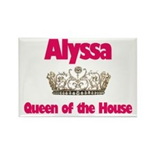 Alyssa - Queen of the House Rectangle Magnet