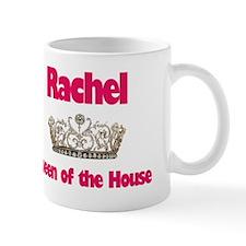 Rachel - Queen of the House Mug