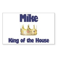 Mike - King of the House Rectangle Decal