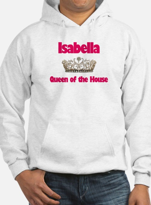 Isabella - Queen of the House Hoodie