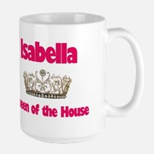 Isabella - Queen of the House Large Mug