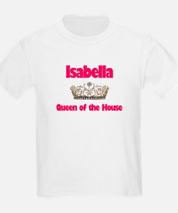 Isabella - Queen of the House T-Shirt