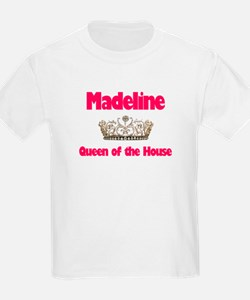 Madeline - Queen of the House T-Shirt
