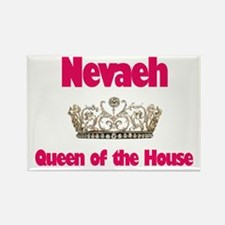 Nevaeh - Queen of the House Rectangle Magnet