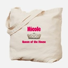 Nicole - Queen of the House Tote Bag