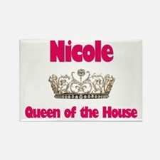 Nicole - Queen of the House Rectangle Magnet