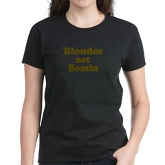 Blondes Not Bombs Tee