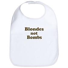 Blondes Not Bombs Bib