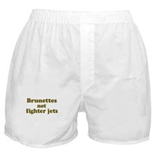 Brunettes not Fighter Jets Boxer Shorts