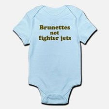 Brunettes not Fighter Jets Infant Bodysuit