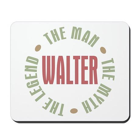 Walter Man Myth Legend Mousepad
