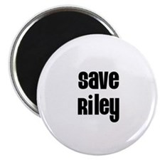 "Save Riley 2.25"" Magnet (10 pack)"