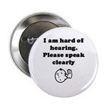 "2.25"" Button (10 pack) I am Hard of Hearing"