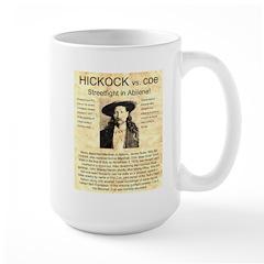 Hickock vs. Coe Large Mug