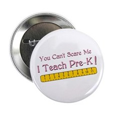 "Teacher Pre-k Humor 2.25"" Button"