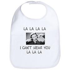 La La La I cant hear... Bib