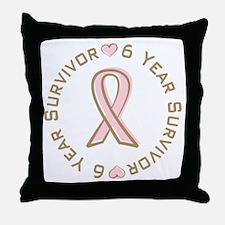 6 Year Breast Cancer Survivor Throw Pillow