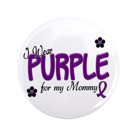 """I Wear Purple For My Mommy 14 3.5"""" Button (100 pac"""