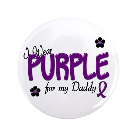 "I Wear Purple For My Daddy 14 3.5"" Button (100 pac"