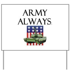 Army Always Yard Sign