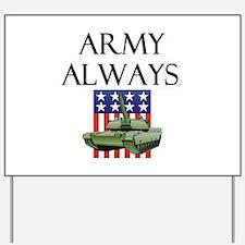 Army Always Yard Sign