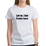 Prostate Cancer Women's T-Shirt