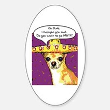 Party Chihuahua Oval Decal