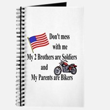 Brothers are Soldiers Parents Bikers Journal