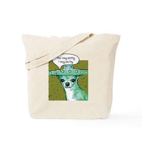 I Say Party Chihuahua Tote Bag